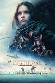 Rogue One: Star Wars Ngoại Truyện - Rogue One: A Star Wars Story (2016)
