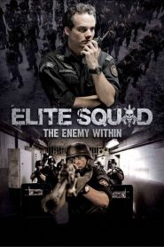 Biệt Đội Tinh Nhuệ 2 - Elite Squad: The Enemy Within
