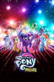Pony Bé Nhỏ Đáng Yêu - My Little Pony: The Movie (2017)