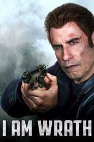 Phẫn Nộ - I Am Wrath (2016)
