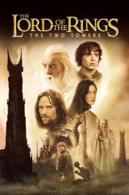 Chúa Tể Của Những Chiếc Nhẫn 2: Hai Tòa Tháp - The Lord Of The Rings: The Two Towers (2002)