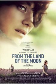 Miền Đất Thơ Mộng - From The Land Of The Moon (2016)