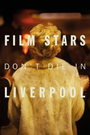Film Stars Don'T Die In Liverpool - Film Stars Don'T Die In Liverpool (2017)