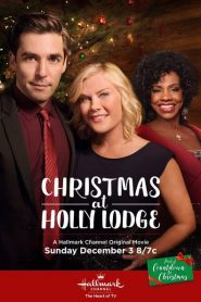 Christmas At Holly Lodge - Christmas At Holly Lodge (2017)