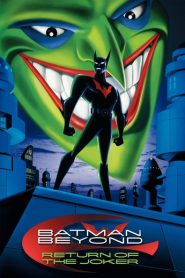 Batman Beyond: Sự Trở Lại Của Joker - Batman Beyond: Return Of The Joker (2000)