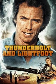 Thunderbolt and Lightfoot - Thunderbolt and Lightfoot