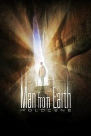 The Man from Earth: Holocene - The Man from Earth: Holocene (2017)