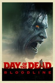 Day of the Dead: Bloodline - Day of the Dead: Bloodline (2018)