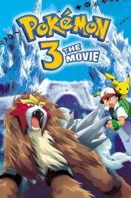 Pokemon Movie 3 :Đế Vương Của Tháp Pha Lê Entei - Pokémon 3: The Movie – Spell Of The Unown (2000)