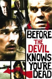 Before the Devil Knows You're Dead - Before the Devil Knows You're Dead (2007)