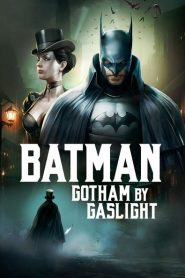 Batman: Gotham by Gaslight - Batman: Gotham by Gaslight (2018)