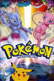 Pokémon: The First Movie: Mewtwo Strikes Back - Pokémon: The First Movie: Mewtwo Strikes Back (1998)