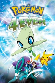 Pokémon 4Ever: Celebi – Voice of the Forest - Pokémon 4Ever: Celebi - Voice of the Forest