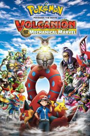 Pokémon the Movie: Volcanion and the Mechanical Marvel - Pokémon the Movie: Volcanion and the Mechanical Marvel (2016)