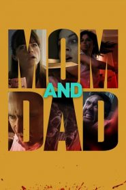 Mom and Dad - Mom and Dad (2017)