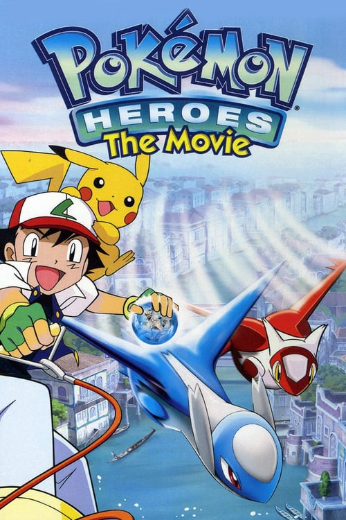 Pokémon Heroes: Latios and Latias - Pokémon Heroes: Latios and Latias (2002)
