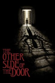 The Other Side of the Door - The Other Side of the Door (2016)