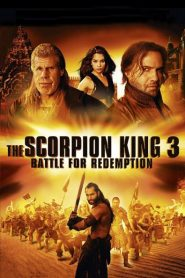 The Scorpion King 3: Battle for Redemption - The Scorpion King 3: Battle for Redemption (2012)