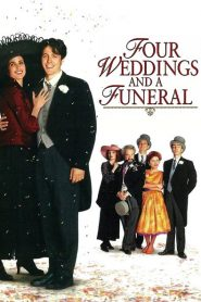 Four Weddings and a Funeral - Four Weddings and a Funeral (1994)