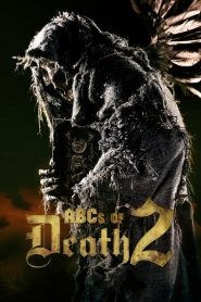 ABCs of Death 2 - ABCs of Death 2 (2014)