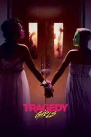 Tragedy Girls - Tragedy Girls (2017)