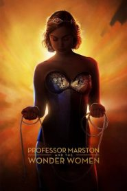 Professor Marston & the Wonder Women - Professor Marston & the Wonder Women (2017)
