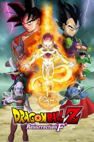 Dragon Ball Z: Resurrection 'F' - Dragon Ball Z: Resurrection 'F' (2015)