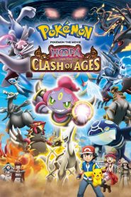 Pokémon the Movie: Hoopa and the Clash of Ages - Pokémon the Movie: Hoopa and the Clash of Ages (2015)
