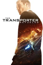 The Transporter Refueled - The Transporter Refueled (2015)