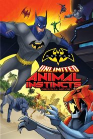 Batman Unlimited: Animal Instincts - Batman Unlimited: Animal Instincts (2015)