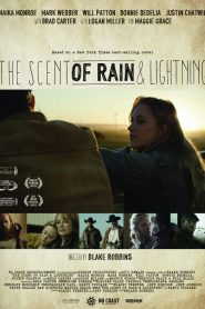 The Scent of Rain & Lightning - The Scent of Rain & Lightning (2017)