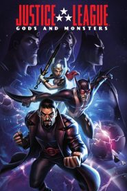 Justice League: Gods and Monsters - Justice League: Gods and Monsters (2015)