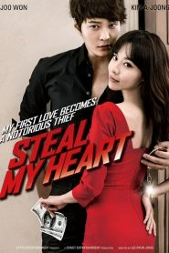 Steal My Heart - Steal My Heart (2013)