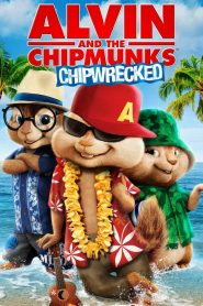 Alvin and the Chipmunks: Chipwrecked - Alvin and the Chipmunks: Chipwrecked (2011)