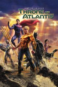 Justice League: Throne of Atlantis - Justice League: Throne of Atlantis (2015)