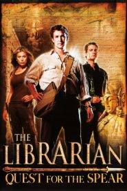 The Librarian: Quest for the Spear - The Librarian: Quest for the Spear (2004)