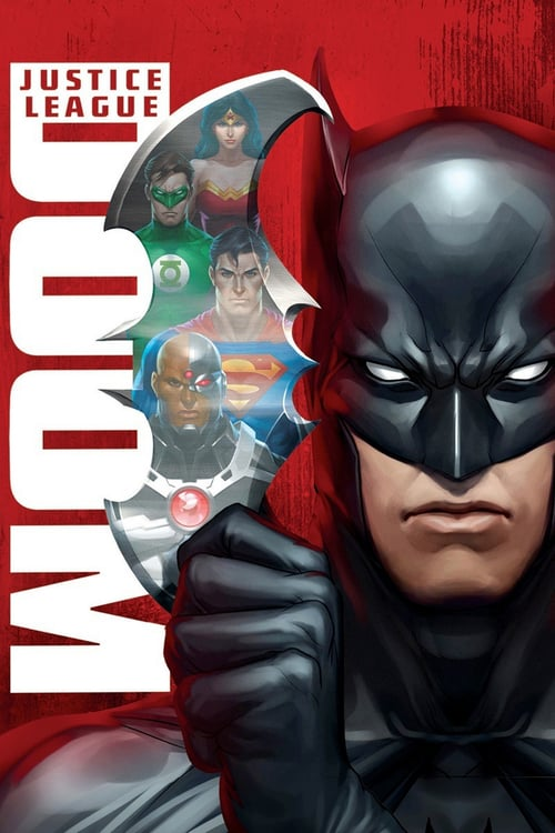 Justice League: Doom - Justice League: Doom (2012)