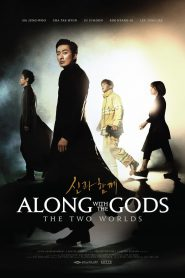 Along with the Gods: The Two Worlds - Along with the Gods: The Two Worlds (2017)
