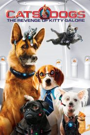 Những Con Mèo - Cats & Dogs 2 : The Revenge Of Kitty Galore (2010)