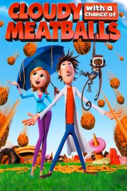 Cloudy with a Chance of Meatballs - Cloudy with a Chance of Meatballs (2009)