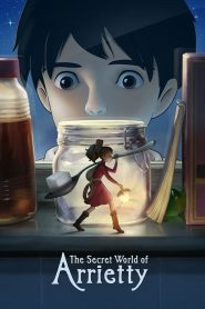The Secret World of Arrietty - The Secret World of Arrietty (2010)
