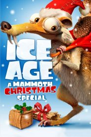Ice Age: A Mammoth Christmas - Ice Age: A Mammoth Christmas (2011)