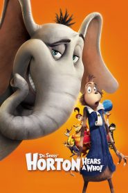 Horton Hears a Who! - Horton Hears a Who! (2008)