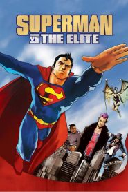 Superman Vs. The Elite - Superman Vs. The Elite (2012)