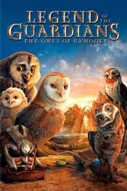 Legend of the Guardians: The Owls of Ga'Hoole - Legend of the Guardians: The Owls of Ga'Hoole (2010)