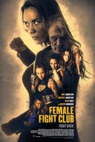 Female Fight Club - Female Fight Club (2016)