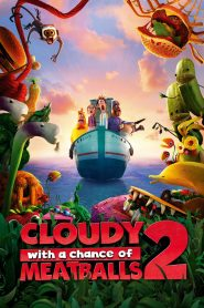 Cloudy with a Chance of Meatballs 2 - Cloudy with a Chance of Meatballs 2 (2013)