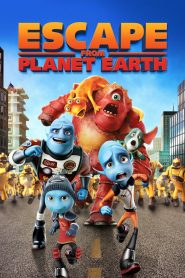 Escape from Planet Earth - Escape from Planet Earth (2013)