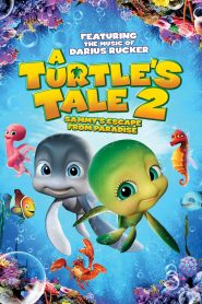 A Turtle's Tale 2: Sammy's Escape From Paradise - A Turtle's Tale 2: Sammy's Escape From Paradise (2012)