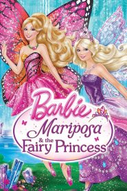 Công Chúa Barbie - Barbie: Mariposa And The Fairy Princess (2013)